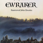 Ewraker I. [recenze]